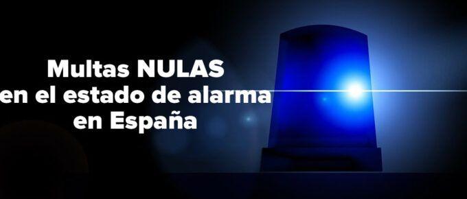La mayor parte de las multas en el estado de alarma en ESPAÑA son NULAS