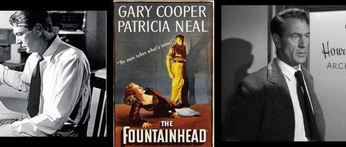 """[Película] El Manantial de 1949 de Gary Cooper. Lo individual frente al """"bien común""""."""