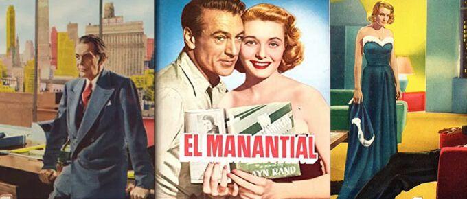 """[Película] El Manantial con Gary Cooper. Lo individual frente al """"bien común""""."""