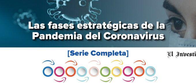 Las fases estratégicas de la Pandemia del Coronavirus [Serie completa]