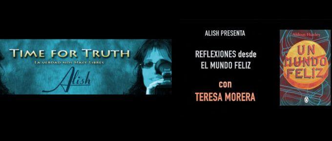 """[Video] Entrevista de Alish a Teresa Morera: Reflexiones de """"Un mundo feliz"""""""