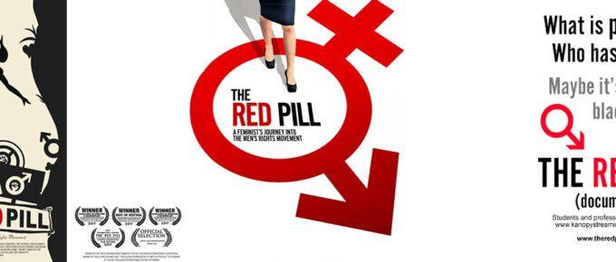 The Red Pill. La pastilla roja. El famoso documental del viaje de una feminista dentro del Movimiento por los Derechos del Hombre