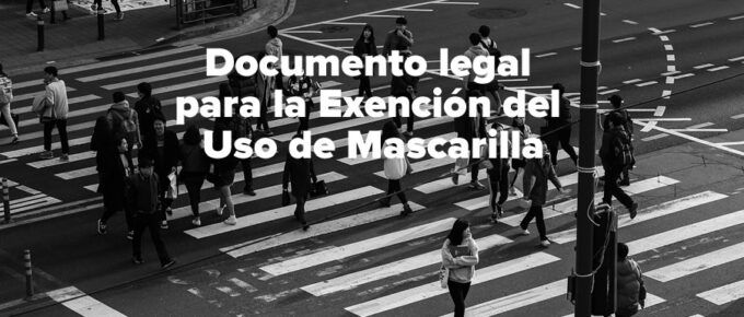 Documento legal para la Exención del Uso de Mascarilla en España