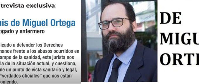 [Vídeo] Entrevista a Luis de Miguel Ortega, abogado que expone la manipulación a la que nos están sometiendo