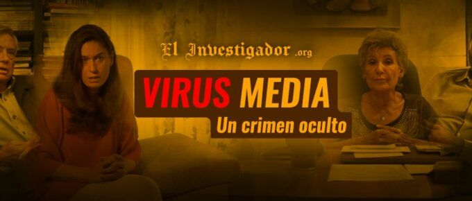 [Documental] Virus Media. Un crimen oculto.