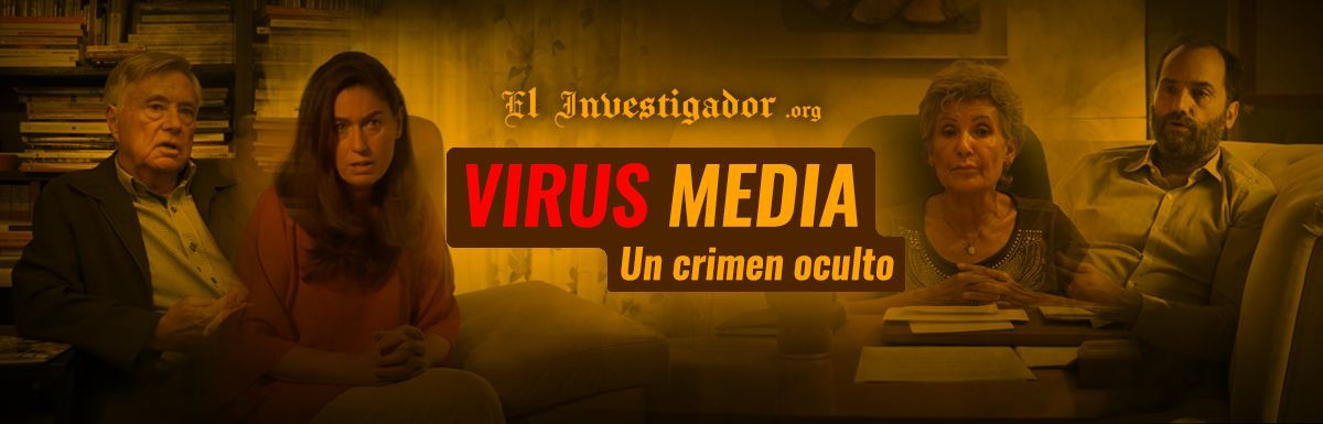 Documental] Virus Media. Un crimen oculto. | El Investigador