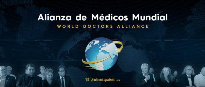 Alianza Mundial de Médicos: Coalición para detener inmediatamente todo confinamiento y medidas sanitarias perjudiciales