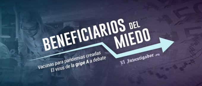 [Documental] Beneficiarios del Miedo. Vacunas para Pandemias creadas. El virus de la Gripe A a debate