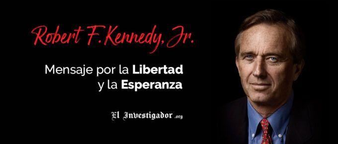 Los discursos de Robert Kennedy Jr y de JFK: Mensajes por la Libertad y la Esperanza