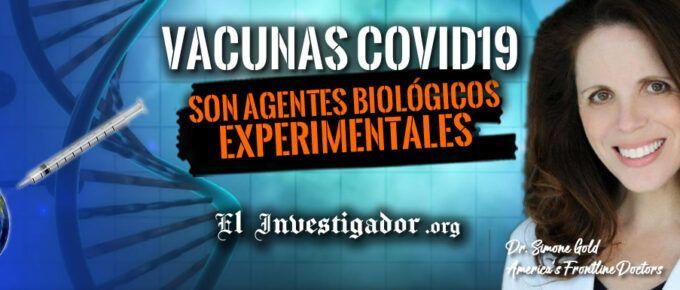 [Conferencia] La verdad de las Vacunas Covid19: Son Agentes Biológicos Experimentales. Dra. Simone Gold de los AFLD.