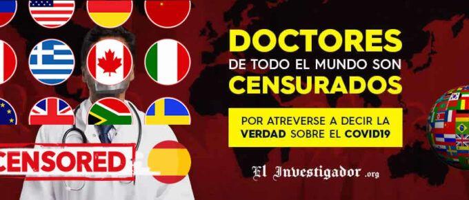 Doctores de todo el mundo son censurados y atacados por decir la Verdad sobre el Covid19