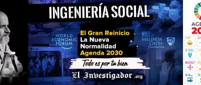 [Conferencia] La Ingeniería Social de El gran Reinicio y la nueva normalidad: Agenda 2030